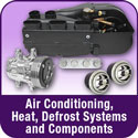 Air Conditioning, Heat, Defrost Systems and Components